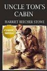Uncle Tom's Cabin by Harriet Beecher Stowe (Paperback / softback, 2015)