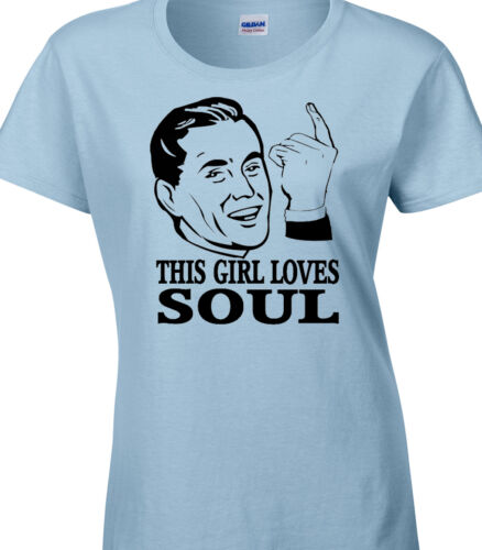 Soul Ladies T-Shirt Gift Love Music Band Northern Rhythm Blues Song Singer Funny