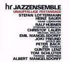 Unauffällige Festansage von Hr-Jazzensemble,Albert & Emil Mangelsdorff (2008)
