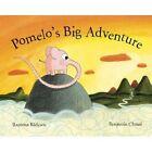 Pomelo's Big Adventure by Ramona Badescu (Hardback, 2014)