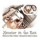 Hamster on the Run by Debra A Richter (Paperback / softback, 2011)