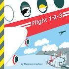 Flight 1-2-3 by Maria Van Lieshout (Board book, 2015)