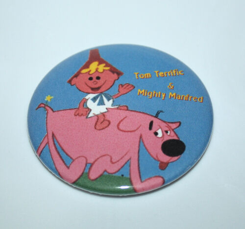 TOM TERRIFIC AND DOG MIGHTY MANFRED MAGNET PIN BUTTON Vintage TV Cartoon Art