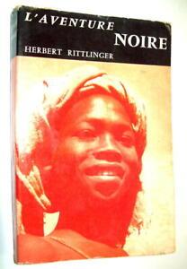CANOE-KAYAK-H-RITTLINGER-RECIT-AFRIQUE-DESCENTE-DU-NIL-BLEU-DE-LA-MER-ROUGE1957