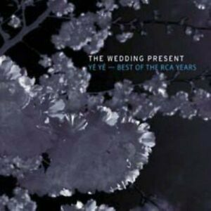 The-Wedding-Present-The-Best-Of-The-Rca-Year-NEW-CD