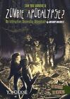 You Choose Doomsday: Can You Survive a Zombie Apocalypse? by Anthony Wacholtz (2015, Hardcover)