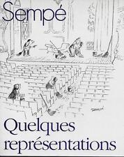 HUMOUR - CARICATURE / SEMPE : QUELQUES REPRESENTATIONS - DENOËL -1991-