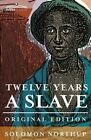 Twelve Years a Slave by Solomon Northup (Paperback / softback, 2013)