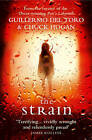 The Strain by Chuck Hogan, Guillermo del Toro (Paperback, 2010)