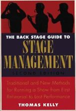 The Back Stage Guide to Stage Management, 3rd Edition: Traditional and New Metho