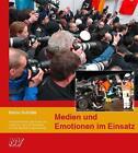 Medien und Emotionen im Einsatz von Heino Schütte (2014, Taschenbuch)