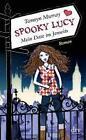 Spooky Lucy - Mein Date im Jenseits von Tamsyn Murray (2011, Gebunden)