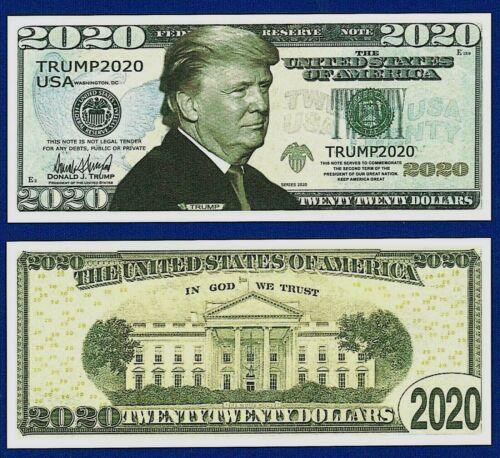 50 Fun Gift  G4 Re-Elect President  Donald Trump 2020 Dollar Bills FAKE MONEY