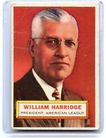 "1956 TOPPS #1 WILLIAM HARRIDGE ""GRAY BACK"", AMERICAN LEAGUE PRESIDENT, 060917"