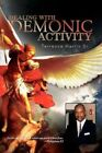 Dealing With Demonic Activity 9781441550422 by Terrenc Harris Paperback