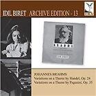 Johannes Brahms - Idil Biret Archive Edition, Vol. 13: (2013)