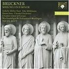 Anton Bruckner - Bruckner: Mass in D minor (2009)