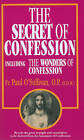 The Secret of Confession by Paul O'Sullivan (Paperback)