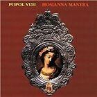 Popol Vuh - Hosianna Mantra [Remastered] [Digipak] (2010)
