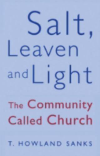 Salt, Leaven, and Light FREE SHIPPING