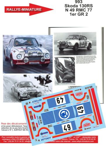 DECALS 1//18 REF 993 SKODA 130 RS BLAHNA RALLYE MONTE CARLO 1977 RALLY WRC