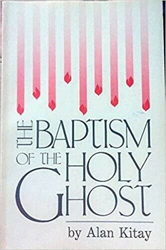 New Paperback! *The Baptism of the Holy Ghost by Alan Kitay *SHIPS FREE!
