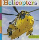 Helicopters by Kate Riggs (Hardback, 2015)