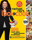 Rachael Ray's Look + Cook by Rachael Ray (Paperback / softback)