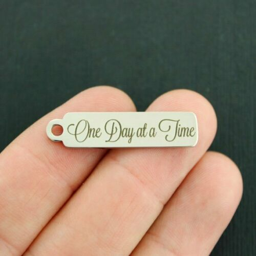 One Day at a Time Charm Stainless Steel Bar Quantity Options DROP054
