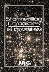 Starmerillion Chronicles: The Cybronian War by Jag (Hardback, 2013)