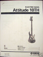 Yamaha Attitude 10TH Bass Guitar Service Manual and Parts List Booklet