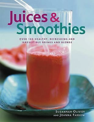 Suzannah Olivier - Juices And Smoothies (2014) - Used - Book