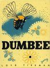 Dumbee by Loyd Tireman (Hardback, 2015)