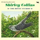 "Bonny Cuckoo 5020393100342 by Shirley Collins Vinyl 7"" Single"