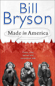AgréAble Made In America: An Informal History Of American English Par Bill Bryson (paperba-afficher Le Titre D'origine