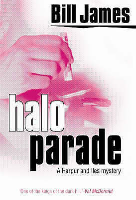 Halo Parade (Harper and Iles), James, Bill, Very Good Book