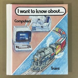 I-Want-to-Know-About-Computers-amp-Trains-vtg-book-1982-80s-keypunch-nostalgic-fun