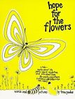 Hope for the Flowers by Trina Paulus (Paperback, 1972)
