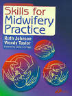Skills for Midwifery Practice by Wendy Taylor, Ruth Bowen (Paperback, 2000)