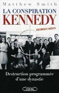 LA-CONSPIRATION-KENNEDY-DESTRUCTION-PROGRAMMEE-D-039-UNE-DYNASTIE