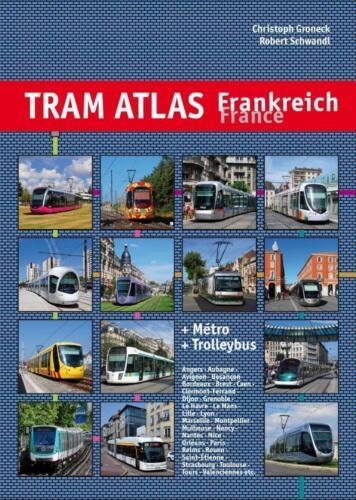 1 von 1 - Tram Atlas Frankreich / France von Christoph Groneck und Robert Schwandl (2014,…