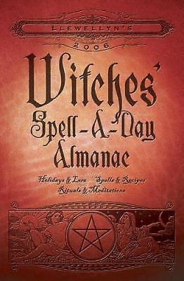 Holidays /& Lore Spells Llewellyns 2018 Witches Spell-A-Day Almanac Rituals /& Meditations