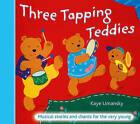 The Threes: Three Tapping Teddies: Musical Stories and Chants for the Very Young by Kaye Umansky (Paperback, 2005)