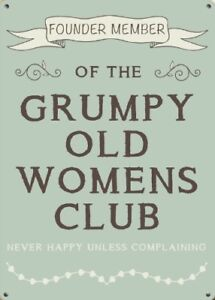 FOUNDER-MEMBER-OF-THE-GRUMPY-OLD-WOMEN-039-S-CLUB-WIFE-HUSBAND-METAL-PLAQUE-1305