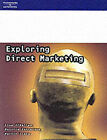 Exploring Direct Marketing by Martin Evans, etc., Lisa O'Malley, Maurice Patterson (Paperback, 1998)