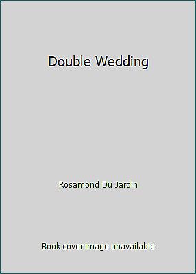 Double Wedding by Rosamond Du Jardin