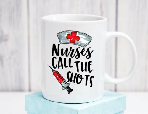 Nurses Call The Shots Ceramic Coffee Mug Nurse Graduation Gift Nursing Coffee
