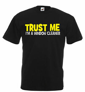 Image Is Loading TRUST ME I 039 M A WINDOW CLEANER Funny