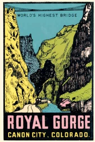 Royal Gorge Colorado   Vintage 1950/'s-Style  Travel Decal  Sticker  Label