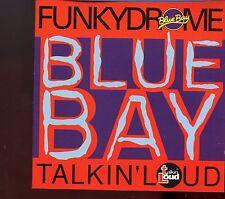 Blue Bay / Funkydrome - Talkin' Loud